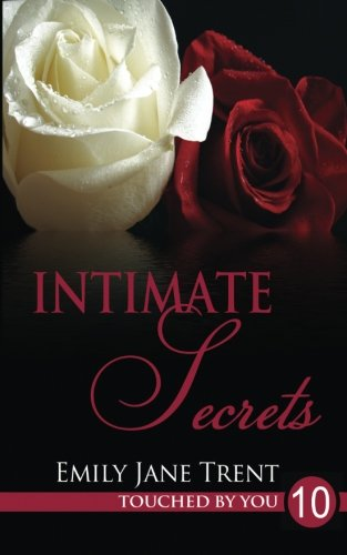 Download Intimate Secrets (Touched By You) (Volume 10) ebook