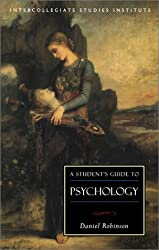 Students Guide to Psychology (Isi Guides to the Major Disciplines)