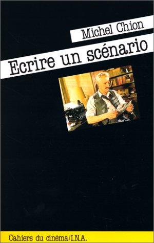Ecrire un scénario Broché – 31 janvier 2002 Michel Chion Cahiers du Cinema Livres 2866420349 Art / Cinéma