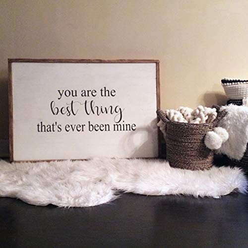 Flowershave357 You are The Best Thing Thats Ever Been Mine Over The Bed Sign Taylor Swift Large Framed Wood Sign Master Bedroom Sign Wedding