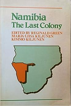 Namibia: The Last Colony