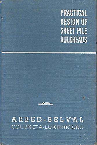 Practical Design of Sheet Pile Bulkheads