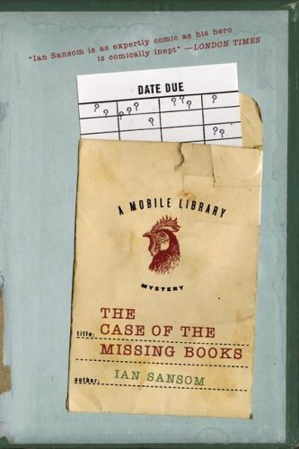 The Case of the Missing Books: A Mobile Library Mystery (The Mobile Library Mystery Series Book 1)