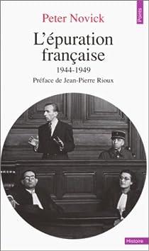 L'épuration française, 1944-1949 par Novick