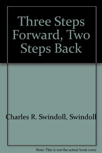 Three Steps Forward Two Steps Back
