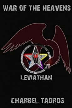 Leviathan (War of the Heavens Book 1) by [Tadros, Charbel]
