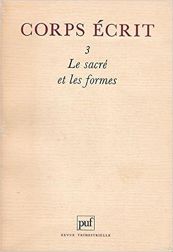 En ligne téléchargement gratuit Le sacré et les formes - Corps écrit n° 3 epub, pdf