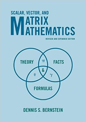 Scalar, Vector, and Matrix Mathematics: Theory, Facts, and Formulas ...