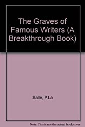 The Graves of Famous Writers, and Other Stories (A Breakthrough Book)