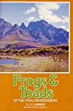 Frogs and Toads of the Natal Drakensberg, A. J. Lambiris, 0869806122