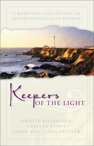 Keepers of the Light: Whispers Across the Blue/A Beacon in the Storm/When Love Awaits/A Time to Love (Inspirational Roma