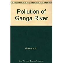 Pollution of Ganga River