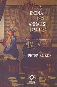 A escola dos Annales (1929-1989): a Revolução Francesa da Historiografia