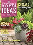 101 Container Gardens Ideas Magazine 2016