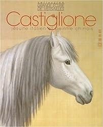 Giuseppe Castiglione dit Lang Shining (1688-1766)