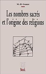Les nombres sacrés et l'origine des religions
