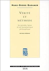Vérité et méthode par Hans-Georg Gadamer