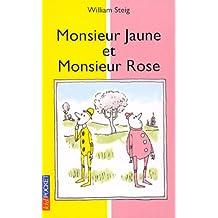 Monsieur jaune & monsieur rose