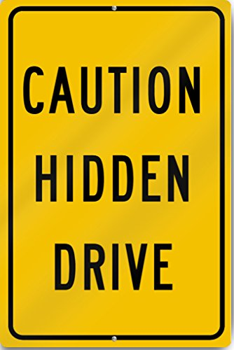 Caution Hidden Drive 12