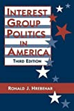 img - for Interest Group Politics in America (44) book / textbook / text book