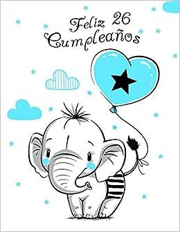 Amazon.com: Feliz 26 Cumpleaños: Mejor Que una Tarjeta de ...
