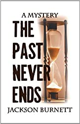 The Past Never Ends