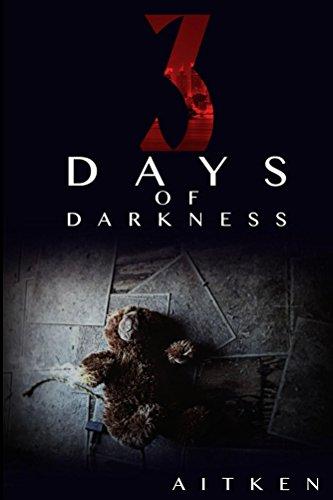 Three Days of Darkness by [Aitken, Glen]