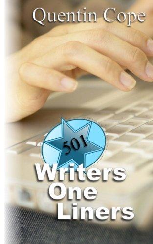 501 Writers One-Liners (501 Writers Series) (Volume 3) PDF