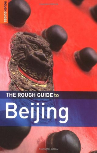 The Rough Guide to Beijing 3 (Rough Guide Travel Guides)