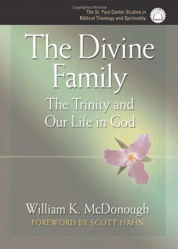 Download The Divine Family: The Trinity and Our Life in God ebook