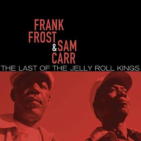 Last of the Jelly Roll Kings (Majesty Of The Mississippi Delta)