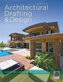 Alan Jefferis: Architectural Drafting and Design (Hardcover); 2016 Edition