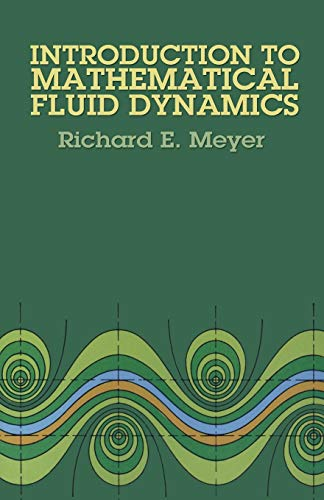 Introduction to Mathematical Fluid Dynamics (Dover Books on Physics) (Examples Of Prejudice In Pride And Prejudice)