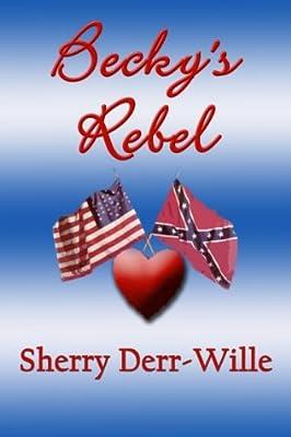Becky's Rebel