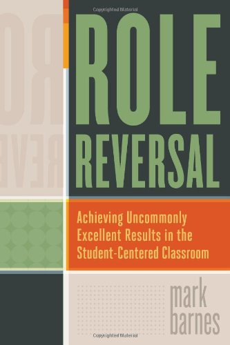 (Role Reversal: Achieving Uncommonly Excellent Results in the Student-Centered)