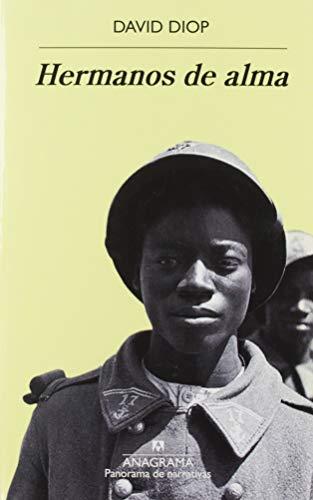 Hermanos de alma: 1017 (Panorama de narrativas) por David Diop,Rubén Martín Giráldez