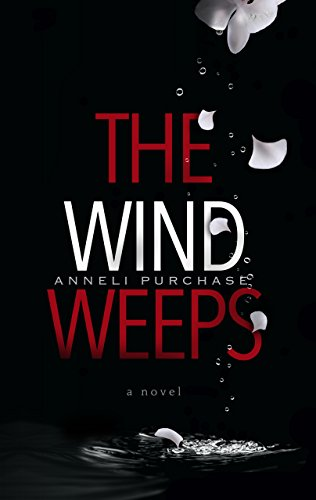 The Wind Weeps
