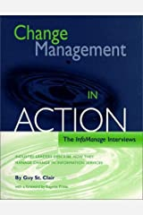 Change Management in Action: The InfoManage Interviews Paperback