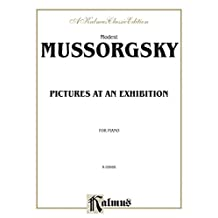 Pictures at an Exhibition: Advanced Piano Solo (Kalmus Edition)