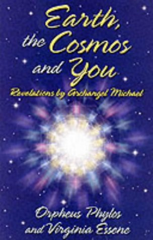 Earth, the Cosmos and You: Revelations by Archangel Michael by Brand: S E E Pub