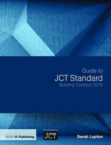 [BOOK] Guide to JCT Standard Building Contract 2016 EPUB