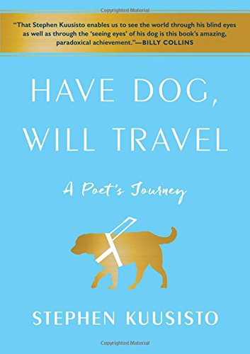 Image of Have Dog, Will Travel: A Poet's Journey