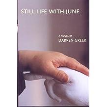 Still Life With June