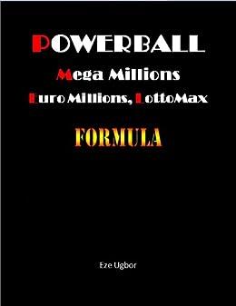 Powerball Mega Millions LottoMax Formula ebook