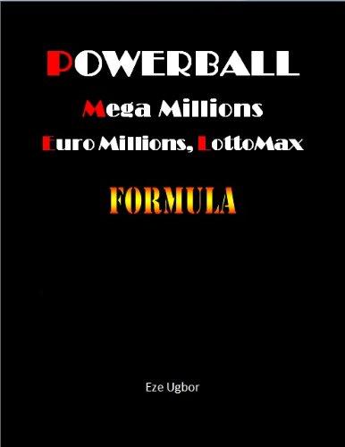 Powerball, Mega Millions, Euro Millions, LottoMax Formula