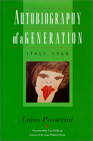 Autobiography of a Generation: Italy, 1968