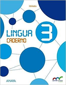 Lingua 3. Caderno. Aprender é crecer en conexión - 9788467886566: Amazon.es: Anaya Educación: Libros