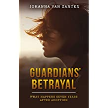 Guardians' Betrayal: What Happens Seven Years After Adoption