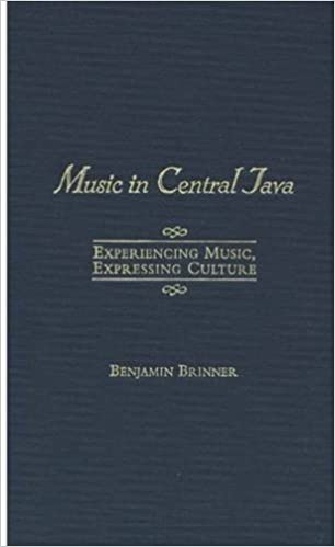 Music in Central Java: Experiencing Music, Expressing