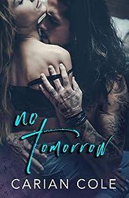No Tomorrow (English Edition)